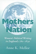 Mothers of the nation : women's political writing in England, 1780-1830