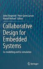 Collaborative design for embedded systems : co-modelling and co-simulation