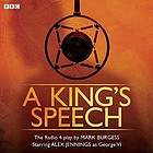 A king's speech : the Radio 4 play