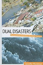 Dual disasters : humanitarian aid after the 2004 Tsunami