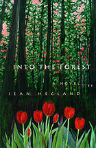 Into the forest : a novel