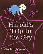 Harold's trip to the sky.