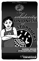 Solidarity unionism at Starbucks