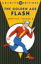 The golden age Flash archives. Volume 2