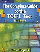 The complete guide to the TOEFL test, iBT edition