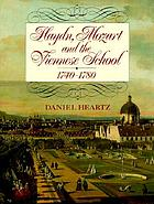 Haydn, Mozart, and the Viennese School, 1740-1780