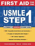 First aid for the USMLE Step 1, 2004 : a student to student guide