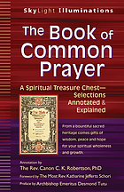 The book of common prayer : a spiritual treasure chest : selections annotated & explained
