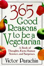 365 good reasons to be a vegetarian