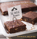 Fat Witch brownies : brownies, blondies, and bars from New York's legendary Fat Witch Bakery