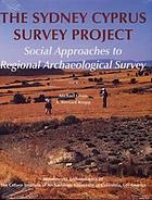 The Sydney Cyprus survey project : social approaches to regional archaeological survey