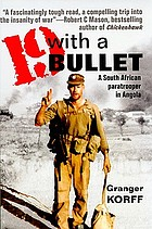 19 with a bullet : a South African paratrooper in Angola