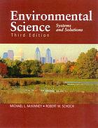 Environmental science : systems and solutions