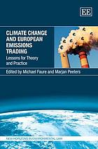 Climate change and European emissions trading : lessons for theory and practice