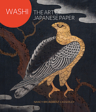 Washi : the art of Japanese paper