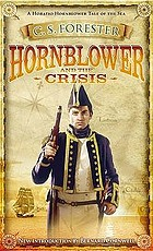 Hornblower and the crisis : an unfinished novel