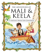 The adventures of Mali & Keela : a virtues book for children