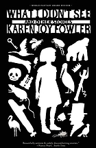 What I didn't see : and other stories