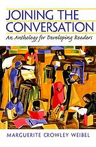 Joining the conversation : an anthology for developing readers