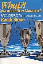 What?! another new mandate? : what award-winning teachers do when school rules change