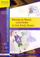 Ready to read and write : meeting individual needs in the early years