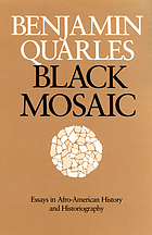 Black mosaic : essays in Afro-American history and historiography
