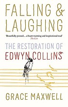 Falling & laughing : the restoration of Edwyn Collins