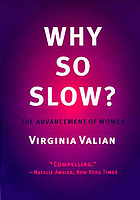 Why so slow? the advancement of women