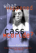 What happened to Cass McBride? : a novel