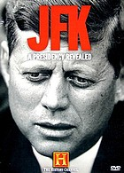 JFK, a presidency revealed