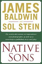 Native sons : a friendship that created one of the greatest works of the 20th century : notes of a native son