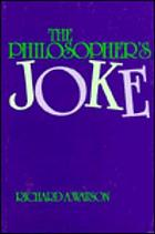 The philosopher's joke : essays in form and content