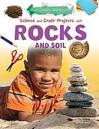 Science and craft projects with rocks and soil