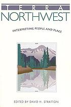 Terra Northwest : interpreting people and place
