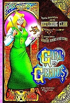 Girl genius. [1], Agatha Heterodyne & the beetleburg clank : a gaslamp fantasy with adventure, romance & mad science