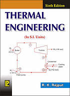 Thermal engineering : (including: thermodynamics, heat engines and non-conventional power generation) for B. Sc. Engg., UPSC (Engg. services), Section 'B' of AMIE (India) and diploma courses