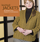 Knitted jackets : 20 designs from classic to contemporary