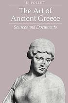 The Art of Ancient Greece: Sources and Documents cover image