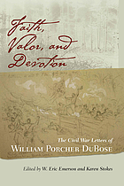 Faith, valor, and devotion : the Civil War letters of William Porcher DuBose