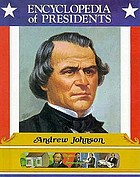 Andrew Johnson : seventeenth president of the United States