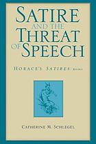 Satire and the threat of speech : Horace's satires, book 1