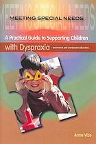 A practical guide to supporting children with dyspraxia