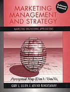 Marketing management and strategy : marketing engineering applications