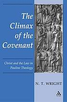 The climax of the covenant : Christ and the law in Pauline theology