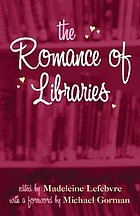 The romance of libraries