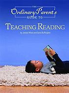 The ordinary parent's guide to teaching reading : audio compaion to lessions 1-26