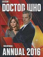 Doctor Who : the official annual 2016