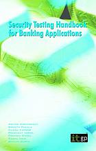 Security testing handbook for banking applications