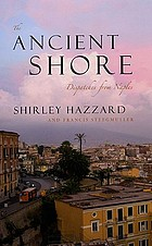 The ancient shore : dispatches from Naples