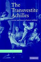 The transvestite Achilles : gender and genre in Statius' Achilleid